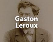 Gaston Leroux ebooks gratuits
