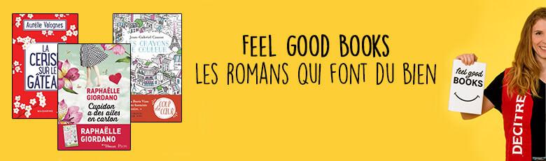 Feel good books : les romans qui font du bien