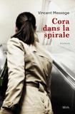 Rentrée littéraire Cora dans la spirale