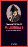 Millenium Tome 6