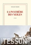 La panthère des neiges - Sylvain Tesson