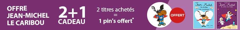 Offre Jean Michel le caribou