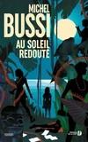 Au soleil redouté - Michel Bussi