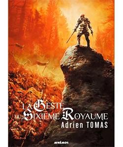 La geste du sixième royaume, Adrien Tomas