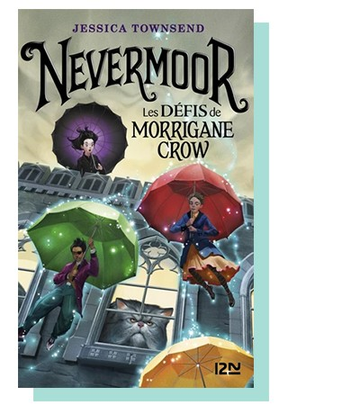 Nevermoor Tome 1