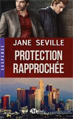 Protection rapprochée - Jane Seville