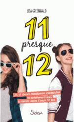 11 presque 12 de Lisa Greenwald