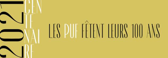 Les PUF fêtent leurs 100 ans