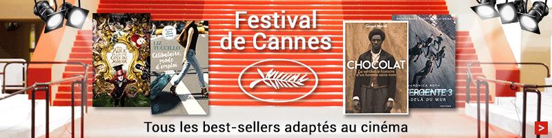 Festival de cannes : les livres adaptés