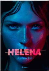 Helena de Jeremy Fel