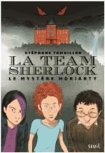 La team Sherlock de Stéphane Tamaillon