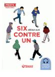 Six contre un de Cécile Alix