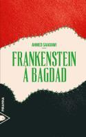Frankenstein à Bagdad - Ahmed Saadawi