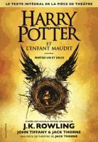 Harry Potter et l'enfant maudit - JK Rowling