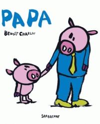 Papa - Benoit Charlat
