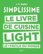 Simplissime. Le livre de cuisine light - Jean-François Mallet