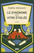 Le syndrome de la vitre étoilée - Sophie Adriansen