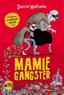 Mamie gangster - David Walliams