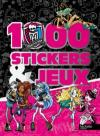 1000 stickers et jeux Monster High -
