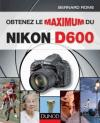 Obtenez le maximum du Nikon D600 -